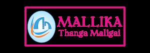 Mallika Thangamaligai