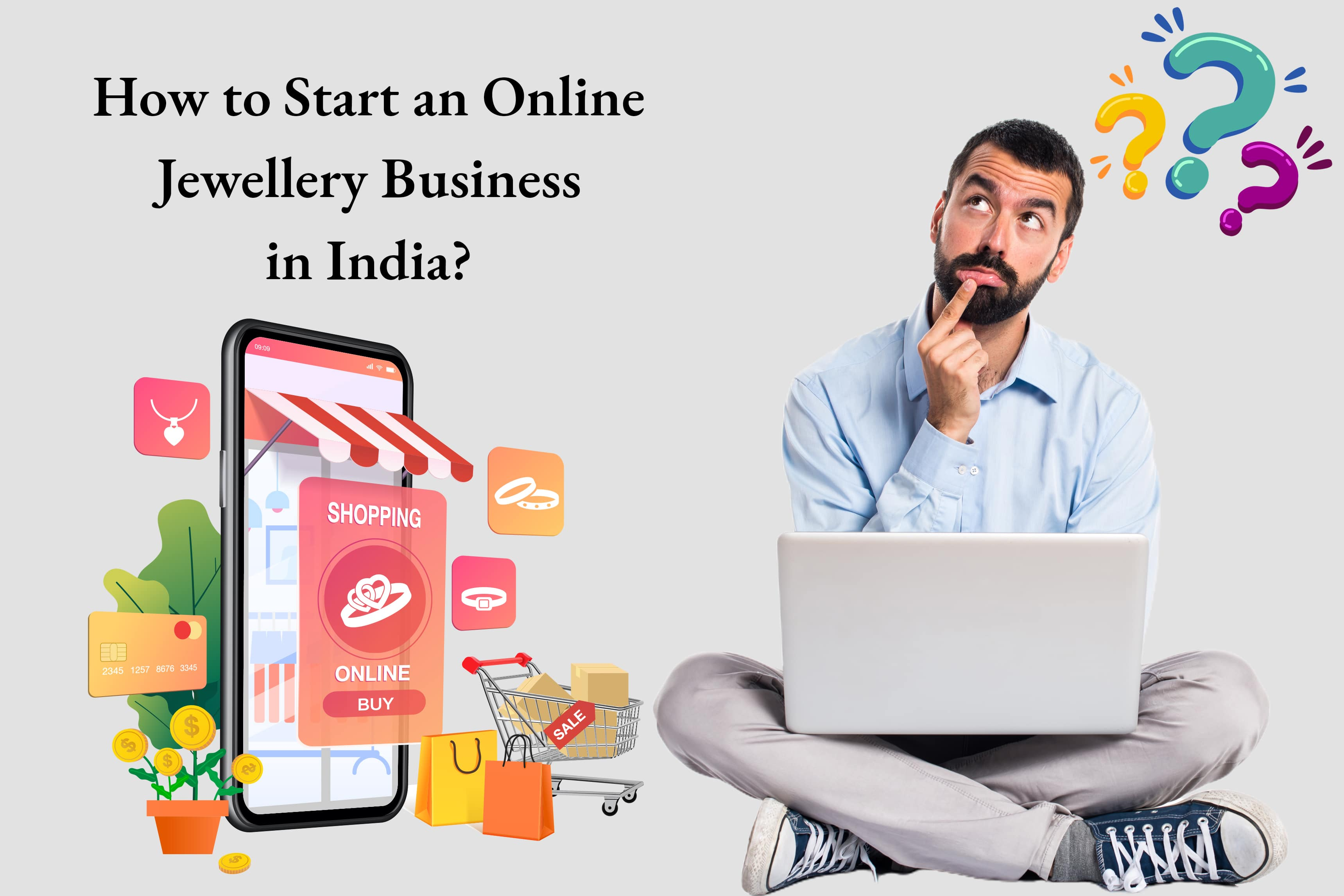 How to Start an Online Jewellery Business in India