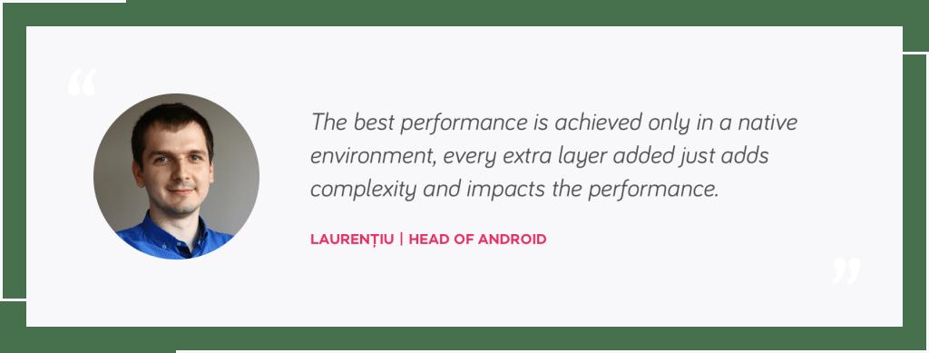 Laurentiu quote, Head of Android   native mobile development or react native   tapptitude blog