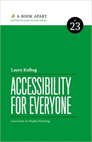Cover of Accesibility for Everyone by Laura Kalbag | 25 book recommendations to make you a better entrepreneur - Tapptitude