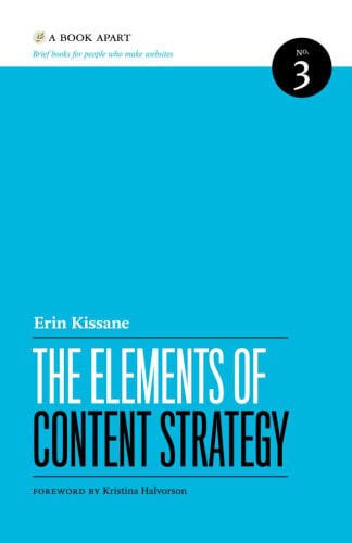 Cover of The Elements of Content Strategy by Erin Kissane | 25 book recommendations to make you a better entrepreneur - Tapptitude