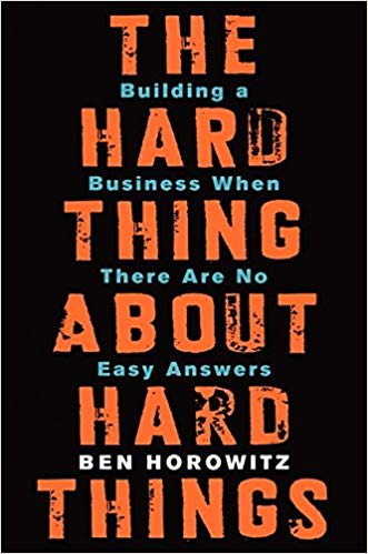 Cover of The Hard Thing About Hard Things by Ben Horowitz | 25 book recommendations to make you a better entrepreneur - Tapptitude