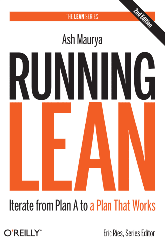 Cover of Running Lean by Ash Maurya | 25 book recommendations to make you a better entrepreneur - Tapptitude