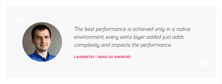 Laurentiu quote, Head of Android | native mobile development or react native | tapptitude blog