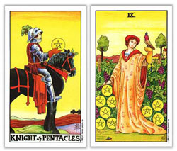 universal rider waite tarot knight of pentacles and nine of pentacles