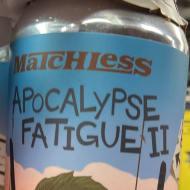 matchlessBrewing_apocalypseFatigueII