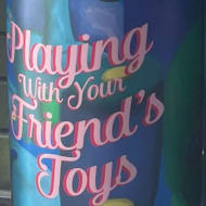 newImageBrewing_playingWithYourFriend'sToy