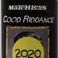 matchlessBrewing_goodRiddance2020