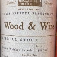 baleBreakerBrewingCompany_barrel-AgedWood&WireImperialStout