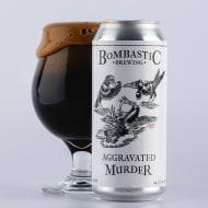 bombasticBrewing_aggravatedMurder