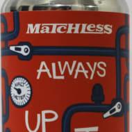 matchlessBrewing_alwaysUpToSomething