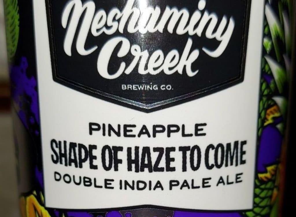 neshaminyCreekBrewing_pineappleShapeofHazetoCome