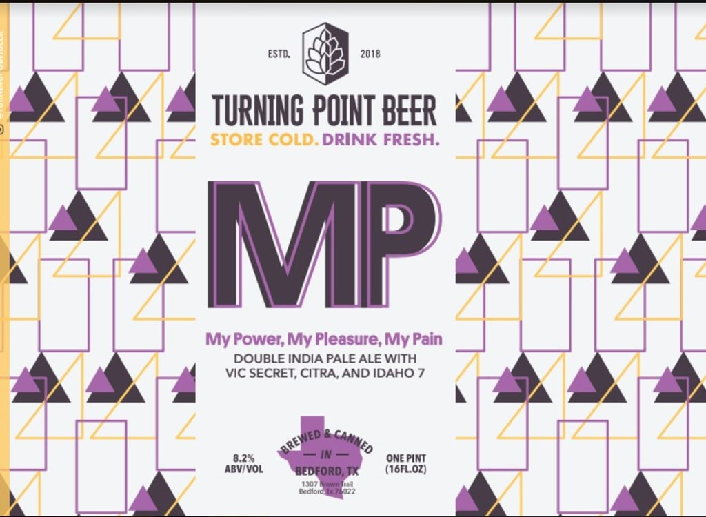 turningPointBeer_myPower,MyPleasure,MyPain