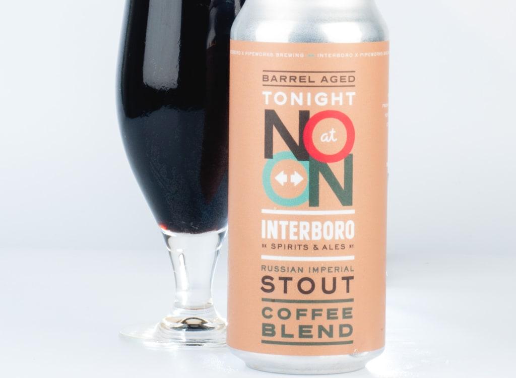 interboroSpirits&Ales_tonightAtNoon(BarrelAgedwithCoffee)