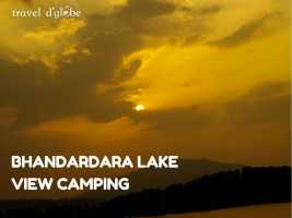 Bhandardara Lake Side Camping
