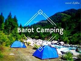 Barot River Camping