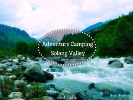 Adventure Camping in Solang Valley