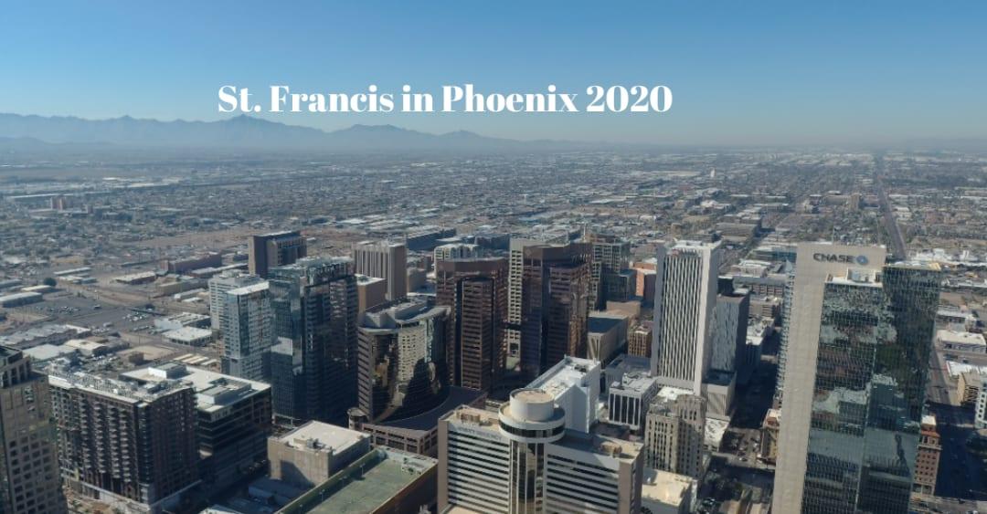 St. Francis 2020 is in Phoenix
