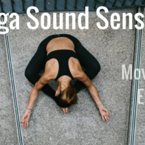 Yin Yoga Sound Sensation
