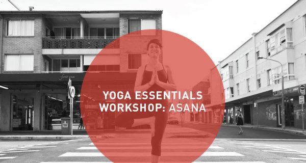 Yoga Essentials Workshop: Asana. Bondi Beach