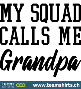 my-squad-calls-me-grandpa