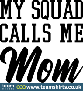my-squad-calls-me-mom