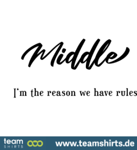 middle-i-m-the-reason-we-have-rules
