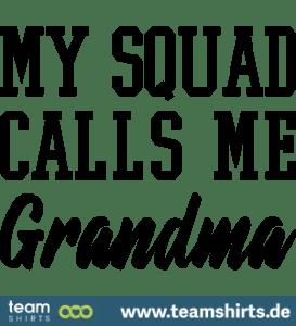 my-squad-calls-me-grandma