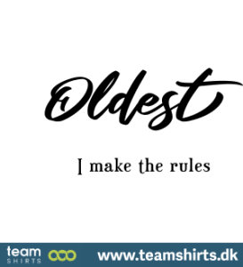 oldest-i-make-the-rules