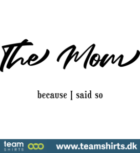 the-mom-because-i-said-no