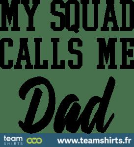 my-squad-calls-me-dad