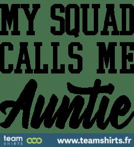 my-squad-calls-me-auntie