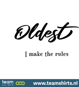 oldest-i-make-the-rules