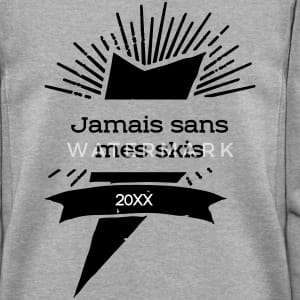JAMAIS SANS MES SKI