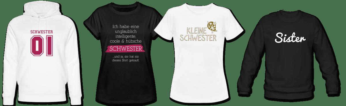 Sister T-Shirts und Hoodies