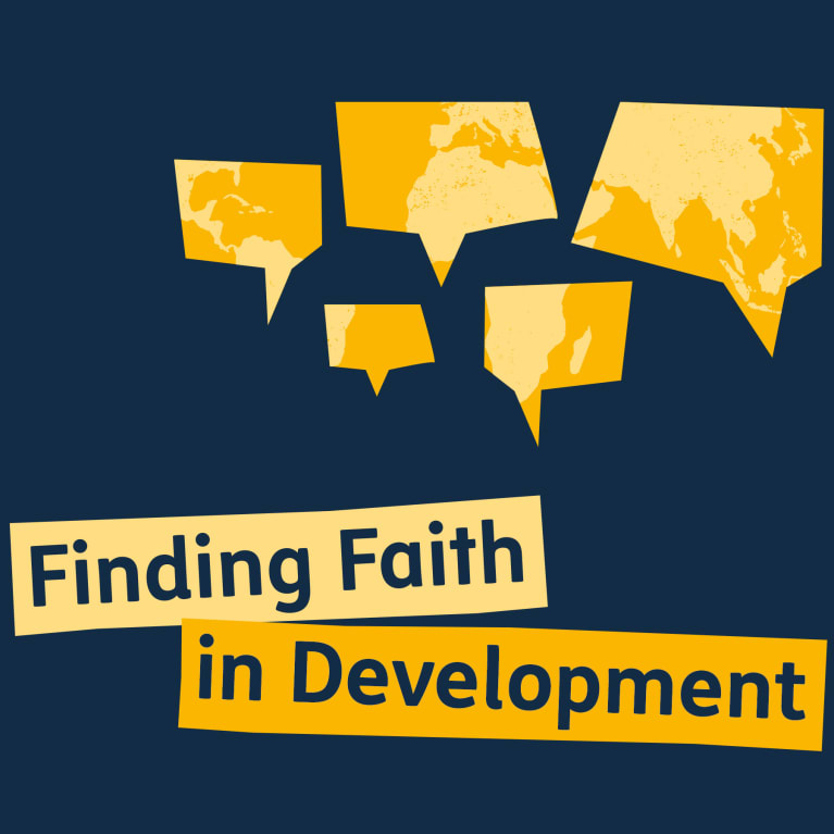 Finding faith in development - a podcast series