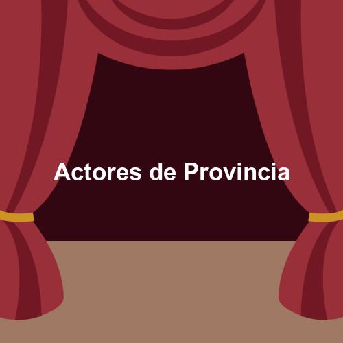 Actores de Provincia