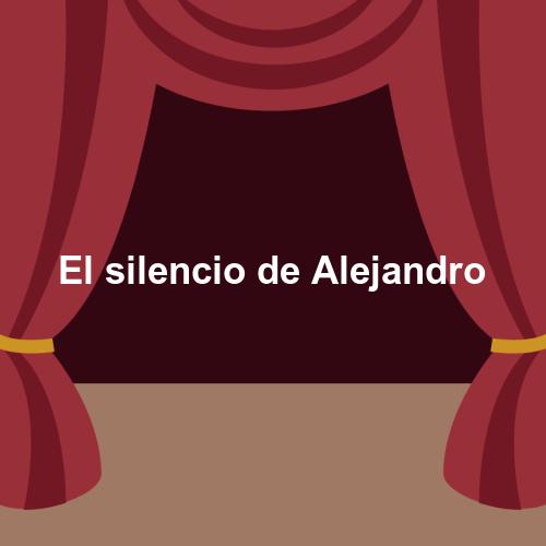 El silencio de Alejandro