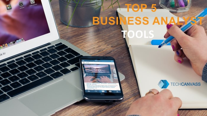 Top 5 Business Analyst Tools TN