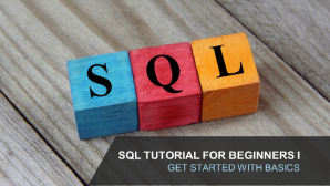 SQL Tutorial for Business analysts