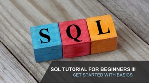 SQL Tutorial for Business analysts part 3