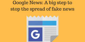 Google News: A big step to stop the spread of fake news