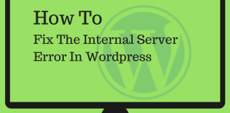 How To Fix The InternalServer Error In Wordpress