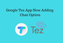 Google Tez App Now Adding Chat Option