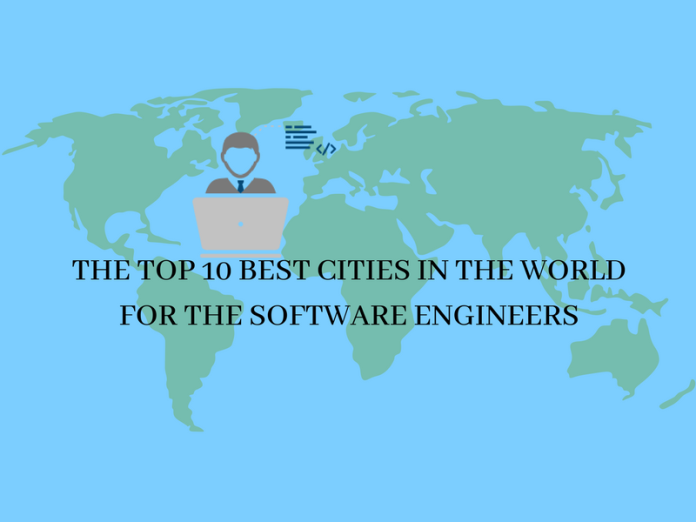 The TOP 10 best cities in the world for the software engineers