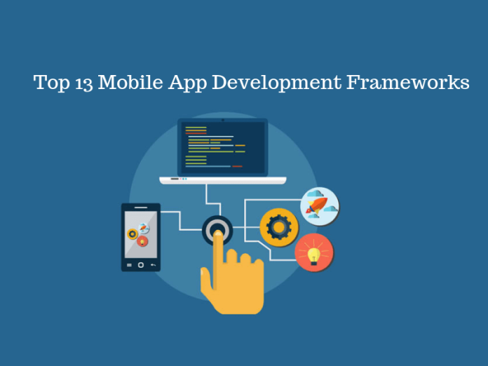 Top 13 Mobile App Development Frameworks in 2019