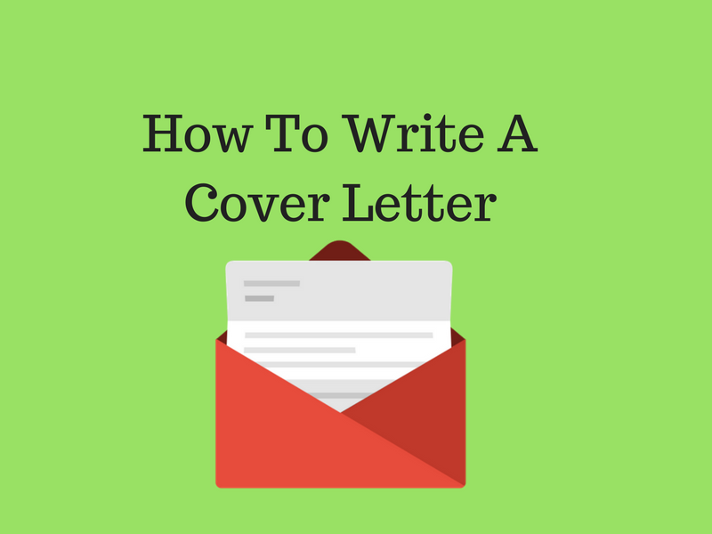 How To Write A Cover Letter  How To Write A Great Cover Letter