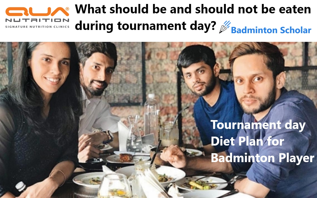Tournament day Diet Plan for Badminton Player
