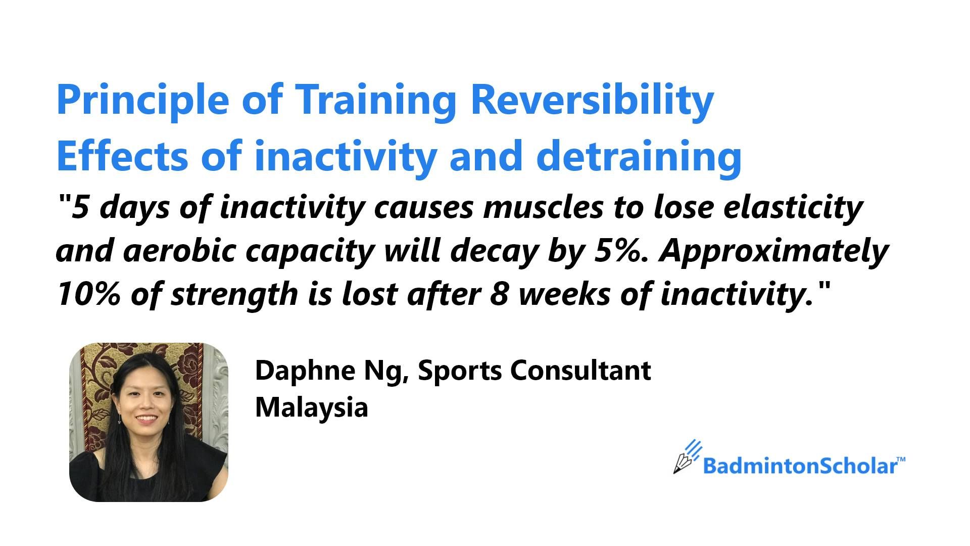 Principle of Training Reversibility, Effects of inactivity and detraining