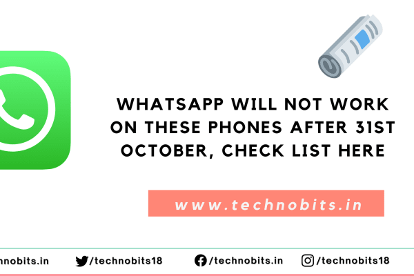 WhatsApp will not work on these phones after 31st October… check list here